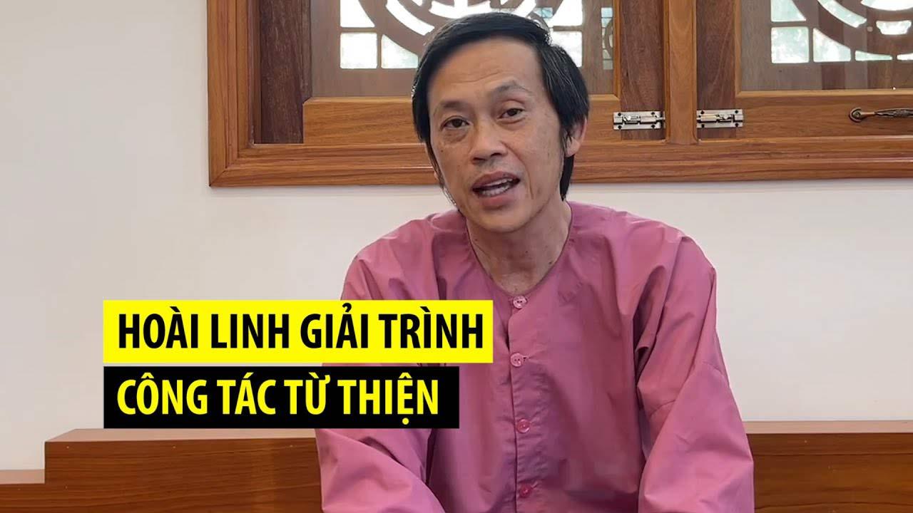 Nghệ sỹ Hoài Linh giải trình công tác từ thiện năm 2021