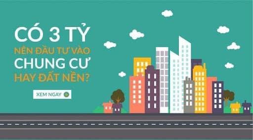 Có 3 tỷ nên mua căn hộ chung cư hay đất nền ?!