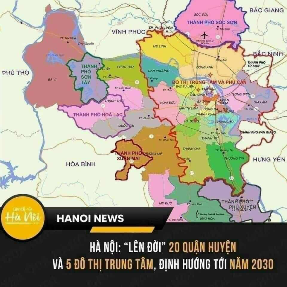 Hà Nội 20 quận huyện và 5 đô thị trung tâm lên đời