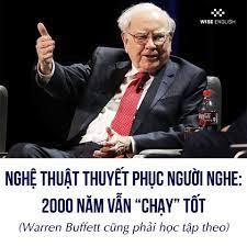 nghe-thuat-thuyet-phuc-nguoi-nghe-2000-nam-van-chay-tot-warren-buffett-cung-phai-hoc-tap-theo