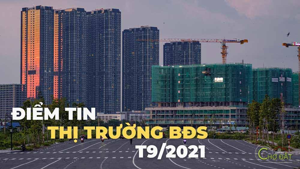 thumb_Điểm tin thị trường bất động sản nổi bật tháng 9 2021