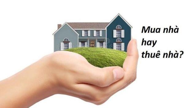 Bạn chọn thuê nhà hay mua nhà ?