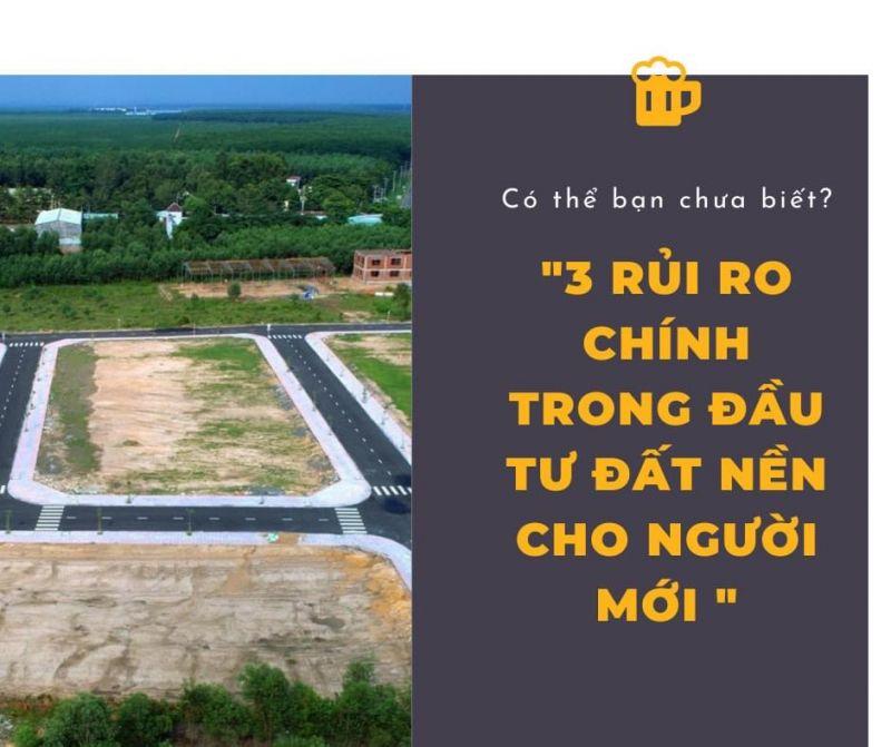thumb_Rủi ro khi lần đầu đầu tư đất nền là gì ?!